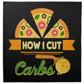 Funny Diet Humor - How I Cut Carbs - Pizza Novelty Napkin