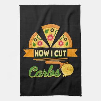 Funny Diet Humor - How I Cut Carbs - Pizza Novelty Tea Towel