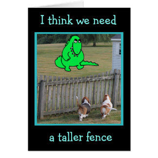 """Funny Dinosaur and Bassets on """"Just Because"""" Card"""