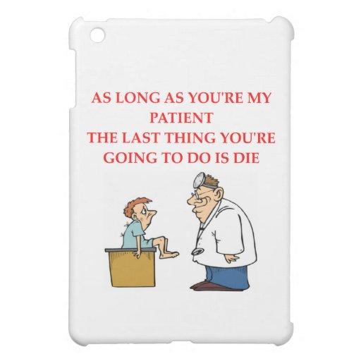 funny doctor joke iPad mini covers