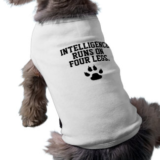 Funny Dog Intelligence Runs on Four Legs Sleeveless Dog Shirt