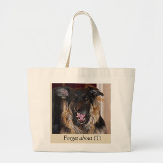 """Funny Dog Tote bag """"Forget about it!"""