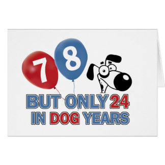 Funny dog years 78 year old designs card