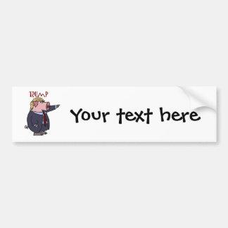 Funny Donald Trump Pig Political Cartoon Bumper Sticker