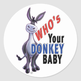 Funny Donkey, Who is Your Donkey Baby Classic Round Sticker