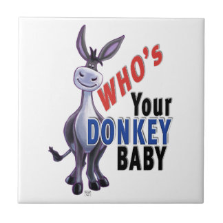 Funny Donkey, Who is Your Donkey Baby Tile