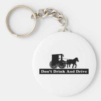 Funny Don't Drink and Drive Key Ring