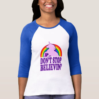 Funny Don't Stop Believin' Unicorn T-Shirt