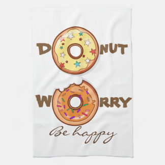 """Funny """"Donut worry, be happy"""" Tea Towels"""
