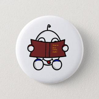 funny dude reading 6 cm round badge