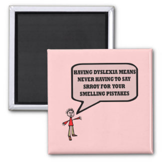 Funny dyslexic slogan square magnet