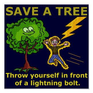 Funny Earth Day Tree Poster