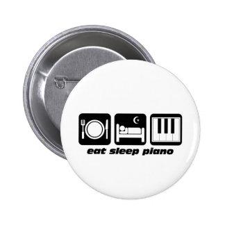 Funny eat sleep piano 6 cm round badge