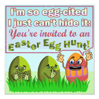 Funny Eggcited Easter Egg Hunt Party V2 13 Cm X 13 Cm Square Invitation Card