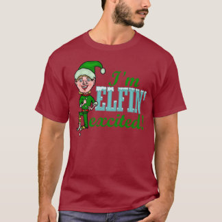 Funny Elfin Excited Christmas T-Shirt