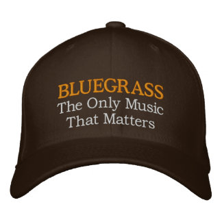 Funny Embroidery Bluegrass Hat Embroidered Baseball Cap