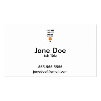 Funny Epic Pi Day- I Was There & I Got Some Pie Double-Sided Standard Business Cards (Pack Of 100)