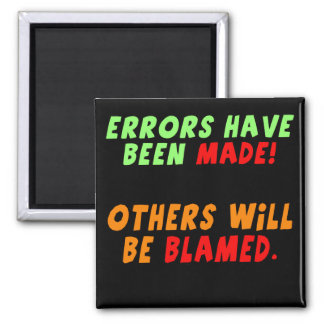 Funny Errors Made T-shirts Gifts Square Magnet