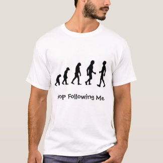funny evolution of man T-Shirt