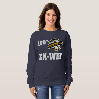 Funny Ex Wife Divorce Sweatshirt