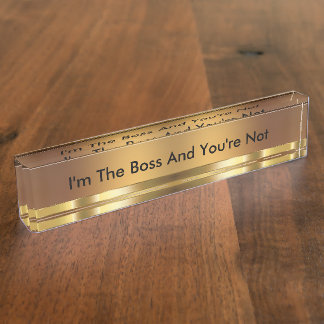 Funny Executive Boss Name Plate