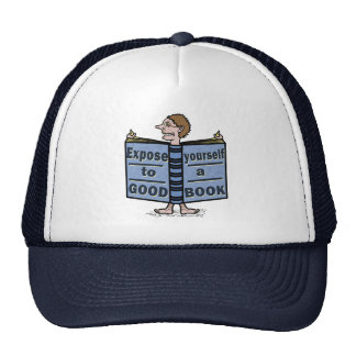 Funny Expose Yourself to a Good Book Cap