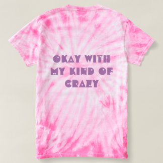 Funny Expressions Tee- My Kind of Crazy T-Shirt