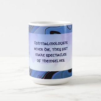 funny eye doctor joke coffee mug