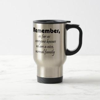 Funny family quote gifts coffeecups joke gift travel mug