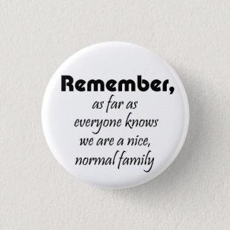 Funny family slogan gifts joke reunion souvenirs 3 cm round badge