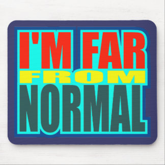 Funny Far From Normal T-shirts Gifts Mouse Pad