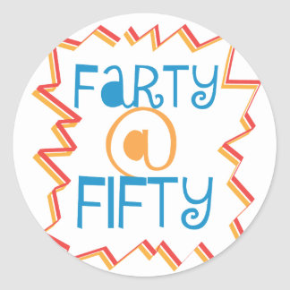 Funny Farty at Fifty 50th Birthday Gag Gift Round Sticker