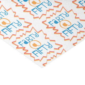 Funny Farty at Fifty 50th Birthday Gag Gift Tissue Paper