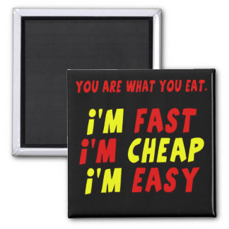 Funny Fast Cheap Easy T-shirts Gifts Square Magnet