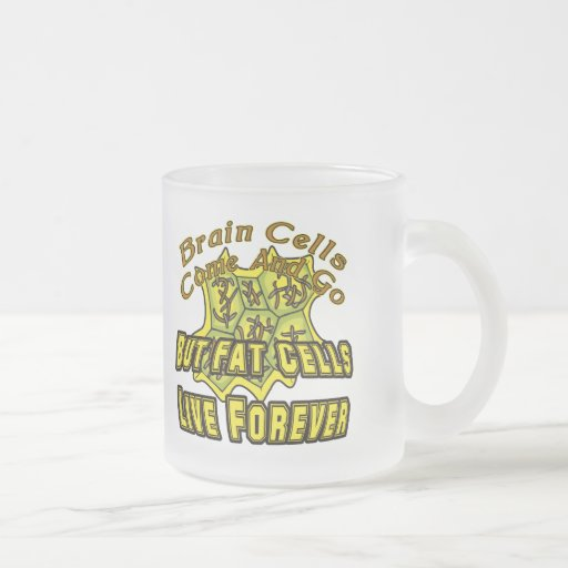 Funny Fat Cells T-shirts Gifts Coffee Mugs