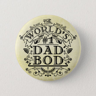 Funny Father World's Number One Dad Bod Vintage 6 Cm Round Badge