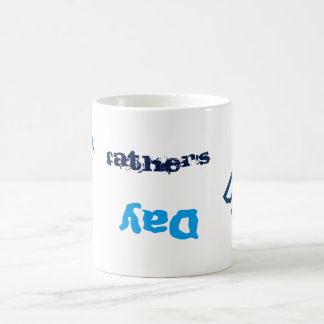 Funny Father's Day Coffee Cup