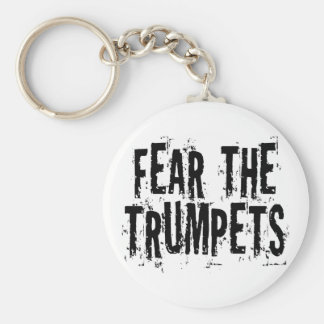 Funny Fear The Trumpets Gift Basic Round Button Key Ring