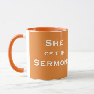 Funny Female Clergy Nickname - She of the Surmons Mug