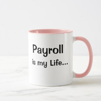 Funny Female Payroll Manager Quote Slogan Joke Mug