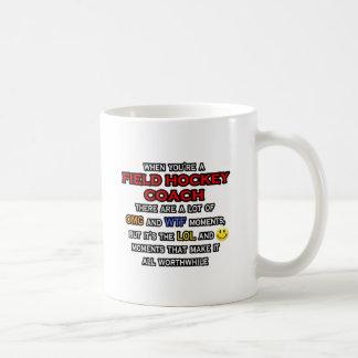Funny Field Hockey Coach ... OMG WTF LOL Coffee Mug
