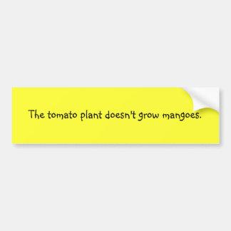 Funny Filipino Proverb Bumper Sticker - Tomato