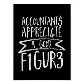 Funny Finance Accountant Office Humor Poster