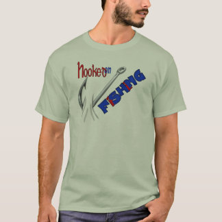 Funny Fishing Hooked On Fishing T-Shirt