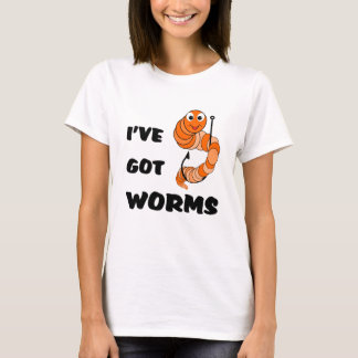 Funny Fishing I've Got Worms T-Shirt