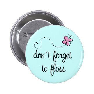 Funny Floss Dental Hygienist Button