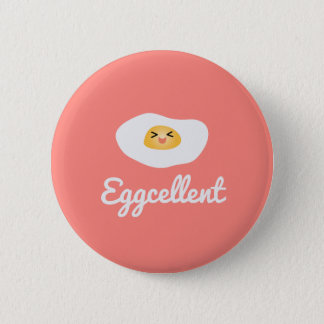 Funny Foodie Cute Egg Eggcellent Humorous Food Pun 6 Cm Round Badge