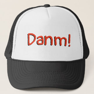 Funny Foreign English - Danm! Trucker Hat