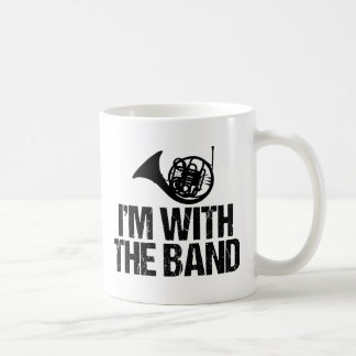 Funny French Horn I'm With the Band Coffee Mug