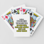 Funny French Teacher T-Shirts and Gifts Poker Deck